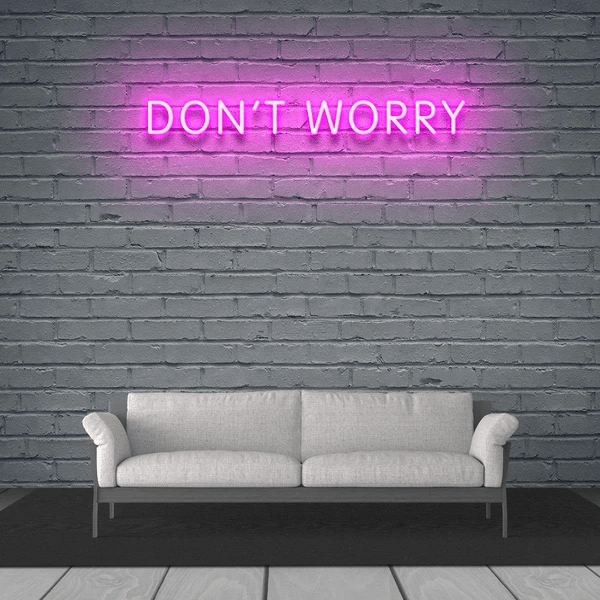 Неоновая вывеска dont worry
